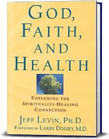 Book cover for God, Faith, and Health:  Exploring the Spirituality-Healing Connection
